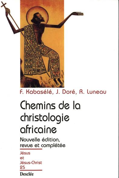 Chemins de la christologie africaine : JJC 25
