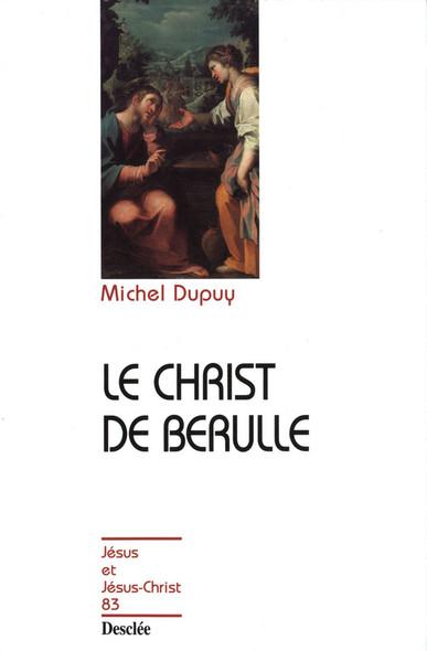 Le Christ de Bérulle : JJC 83