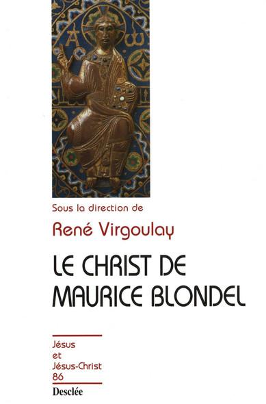 Le Christ de Maurice Blondel : JJC 86