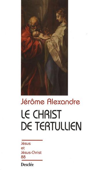 Le Christ de Tertullien : JJC 88