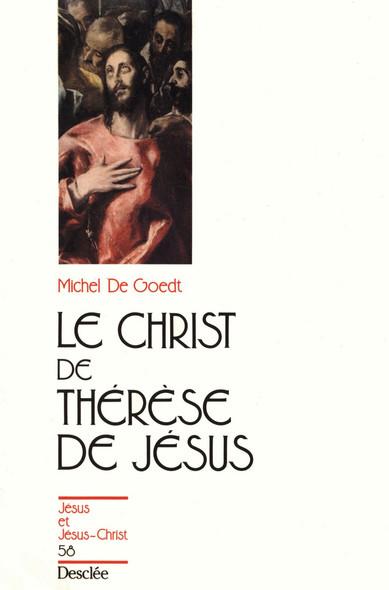 Le Christ de Thérèse de Jésus : JJC 58