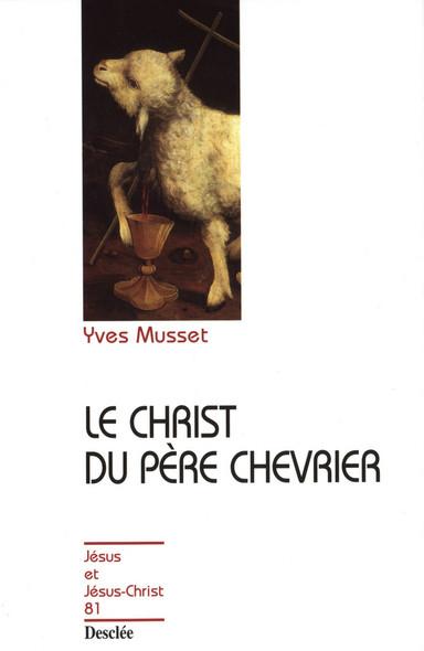 Le Christ du Père Chevrier : JJC 81