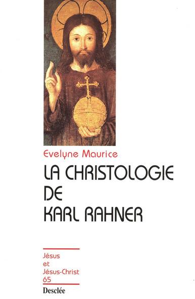 La christologie de Karl Rahner : JJC 65