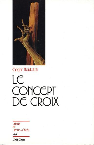 Le concept de croix : JJC 49