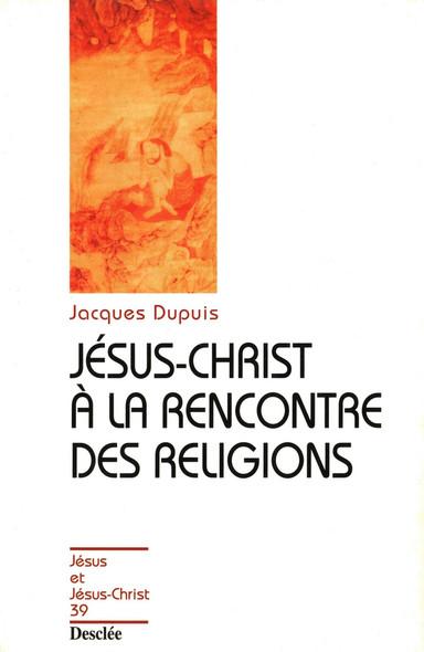 Jésus-Christ à la rencontre des religions : JJC 39