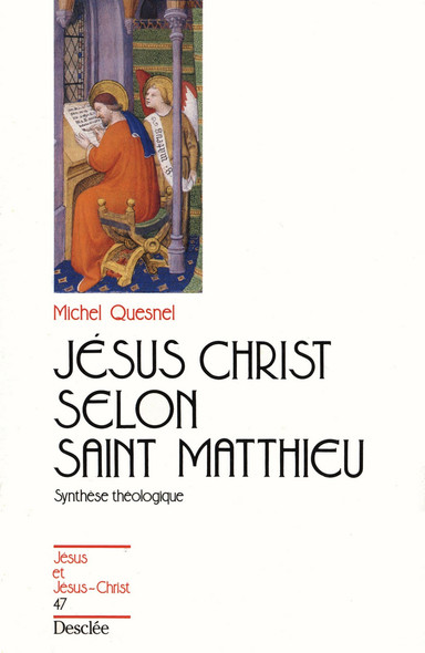 Jésus-Christ selon saint Matthieu : JJC 47