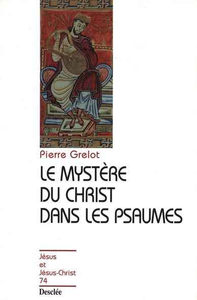 Le mystère du Christ dans les Psaumes : JJC 74