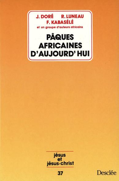 Pâques africaines d'aujourd'hui : JJC 37