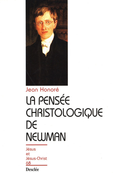 La pensée christologique de Newman : JJC 68