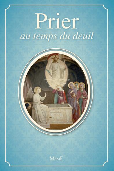 Prier au temps du deuil