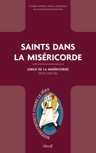 Saints dans la Miséricorde : Jubilé de la Miséricorde - Texte officiel