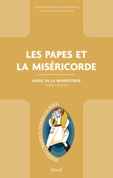 Les papes et la Miséricorde : Jubilé de la Miséricorde - Texte officiel