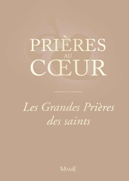 Les Grandes Prières des saints