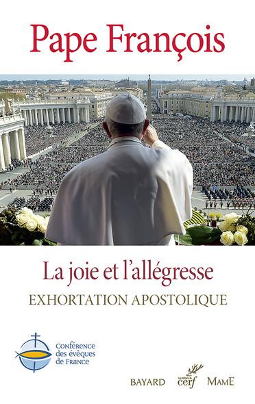 La joie et l'allégresse : Gaudete et Exsultate - Exhortation apostolique