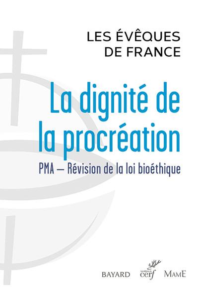 La dignité de la procréation : PMA - Révision de la loi bioéthique