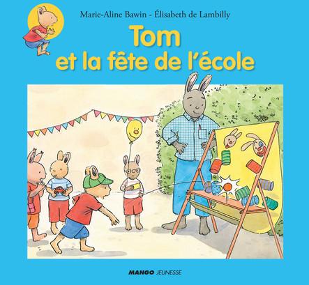 Tom et la fête de l'école