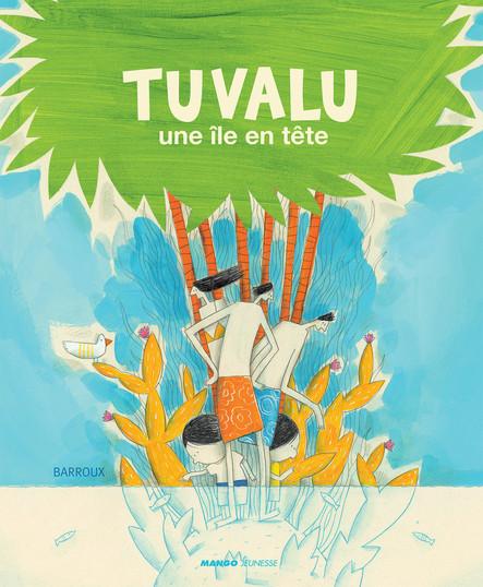 Tuvalu : Une île en tête