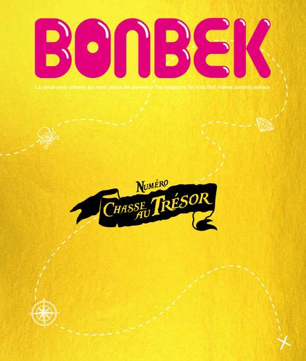 Bonbek N°5 : Chasse au trésor : La revue pour enfants qui rend jaloux les parents