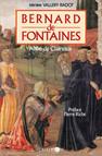Bernard de Fontaines : Abbé de Clairvaux