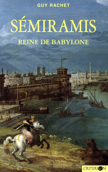 Sémiramis : Reine de Babylone