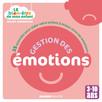 Le bien-être de mon enfant - Gestion des émotions : 35 activités pour aider votre enfant à mieux vivre les émotions, pour les 3-10 ans