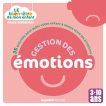 Le bien-être de mon enfant - Gestion des émotions : 35 activités pour aider votre enfant à mieux vivre les émotions, pour les 3-10 ans | Gilles, Diederichs