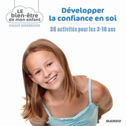Développer la confiance en soi : 35 activités pour les 3-10 ans | Diederichs Gilles