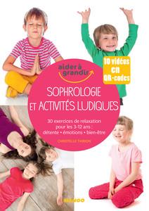 Sophrologie et activités ludiques pour les 3-12 ans | Thirion, Christelle