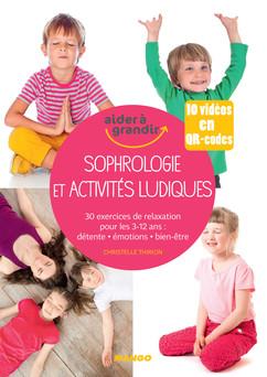 Sophrologie et activités ludiques pour les 3-12 ans   Christelle Thirion
