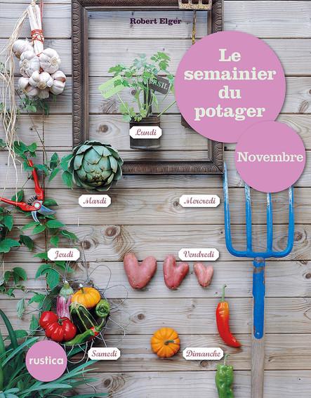 Le semainier du potager - Novembre