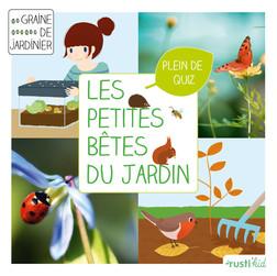 Les petites bêtes du jardin : Je découvre la petite faune du jardin | Bénédicte Boudassou