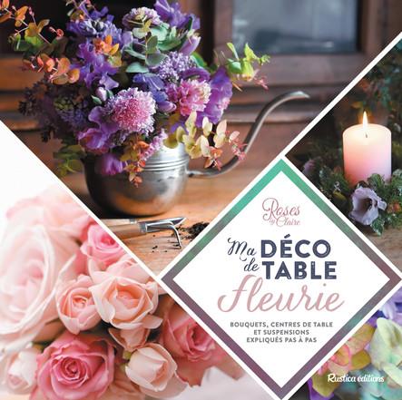Ma déco de table fleurie : Bouquets, centres de table et suspensions expliqués pas à pas