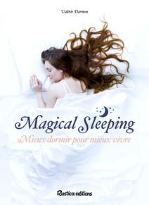 Magical sleeping : Mieux dormir pour mieux vivre | Darmon, Valérie