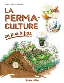 La permaculture en pas à pas | Robert, Elger