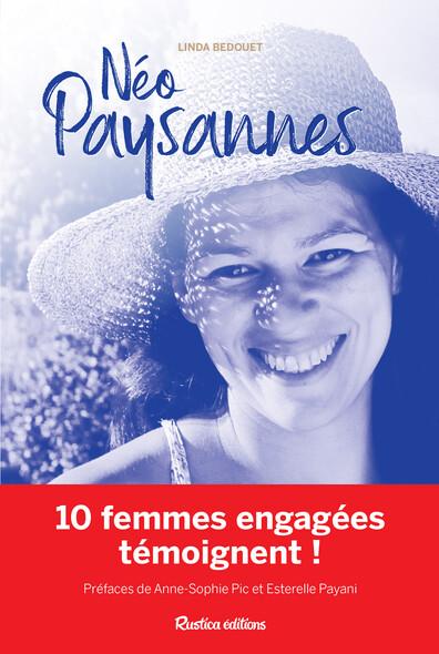 Néo-paysannes : 10 femmes engagées témoignent !