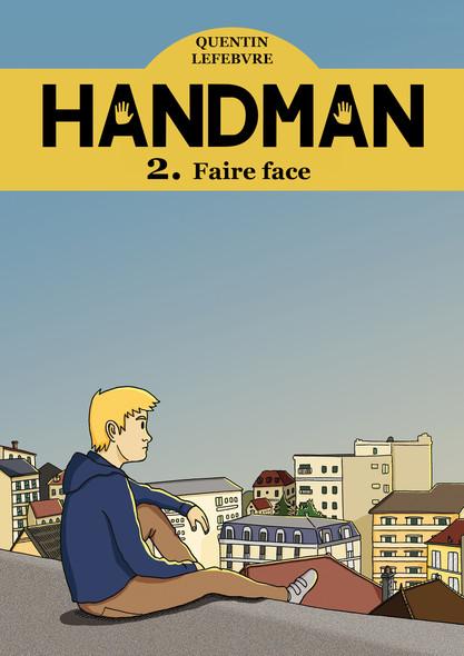 Handman 2 : Faire face