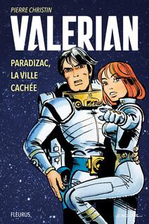 Valérian - Paradizac, la ville cachée | Pierre, Christin