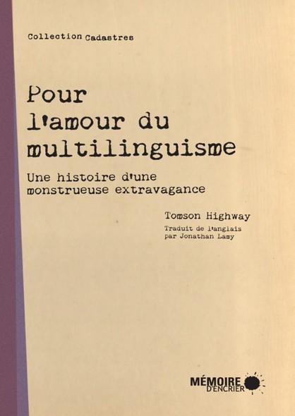 Pour l'amour du multilinguisme : Une histoire d'une monstrueuse extravagance