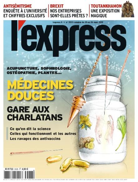 L'Express - Mars 2019 - Médecine douce : gare aux charlatans