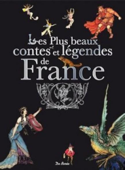 Les plus beaux contes et legendes de France