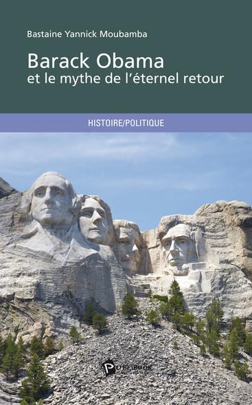 Barack Obama et le mythe de l'éternel retour