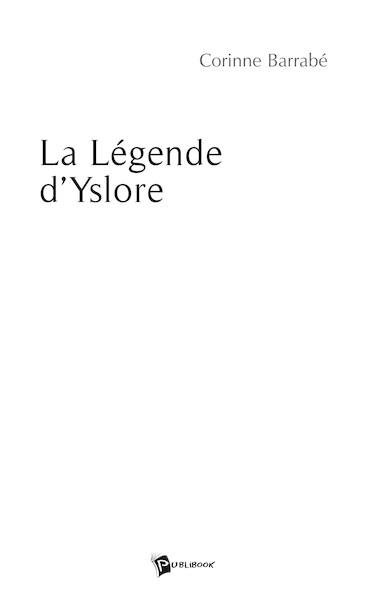 La légende d'Yslore