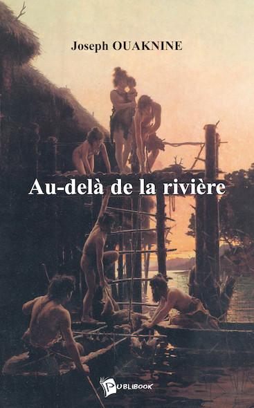 Au-delà de la rivière