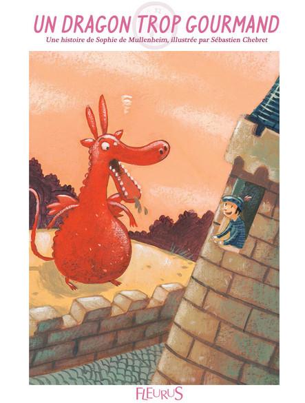 Un dragon trop gourmand : Histoire pour attendre et petits jeux pour patienter : Princesses et chevaliers