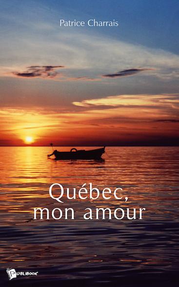 Québec, mon amour