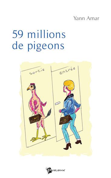 59 millions de pigeons ...
