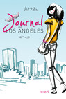 Journal de Los Angeles : Journal de Los Angeles (tome 1)