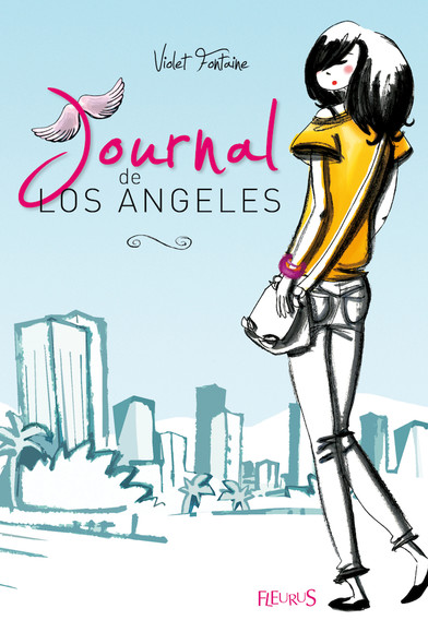 Journal de Los Angeles : Journal de Los Angeles (tome 1)