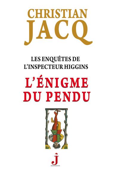 Les enquêtes de l'inspecteur Higgins, tome 7 : L'Énigme du pendu