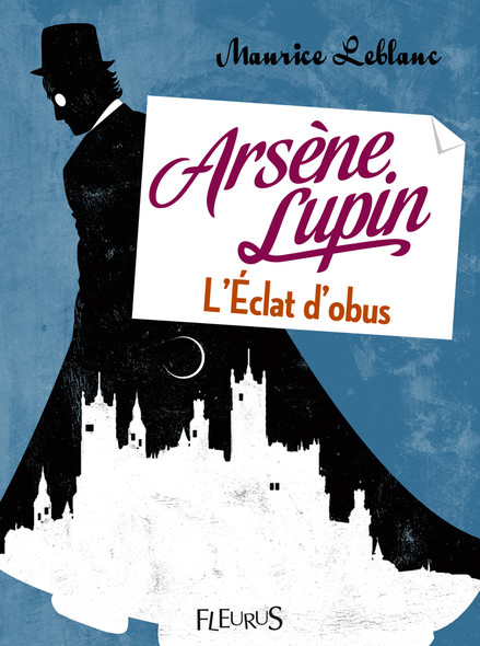Arsène Lupin, l'éclat d'obus